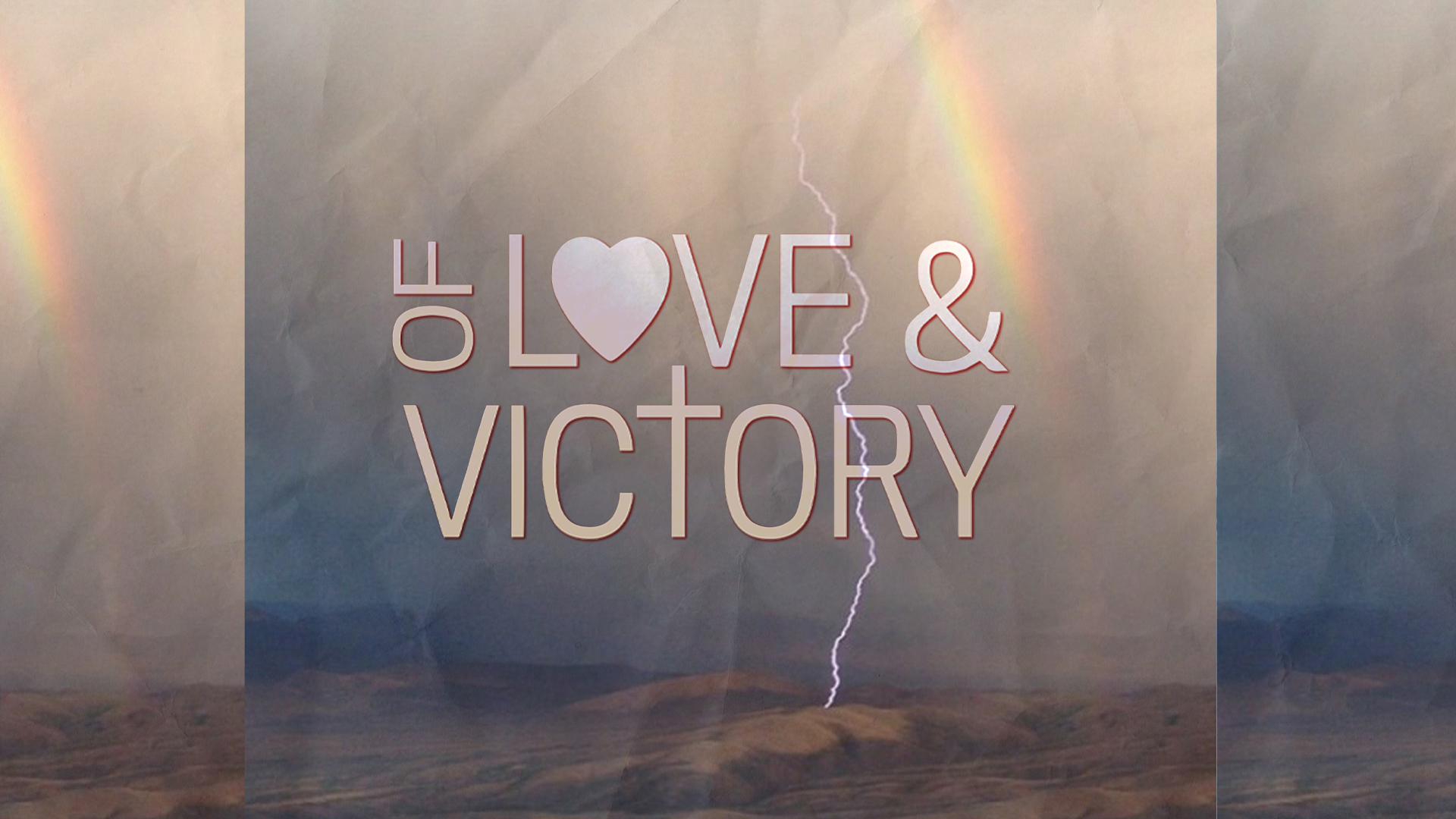 Of Love and Victory